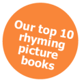 our top 10  fhyming picturebooksy